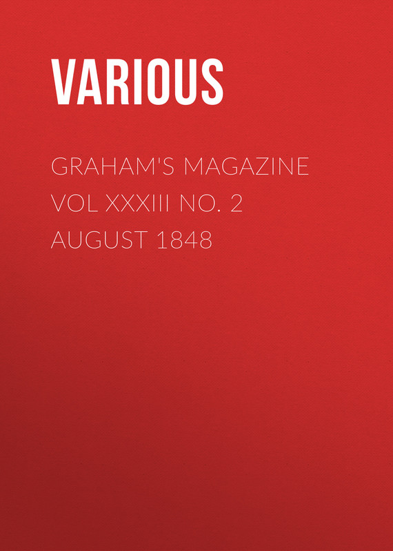 обложка книги Graham's Magazine Vol XXXIII No. 2 August 1848