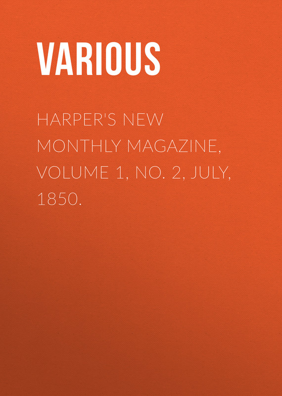 обложка книги Harper's New Monthly Magazine, Volume 1, No. 2, July, 1850.