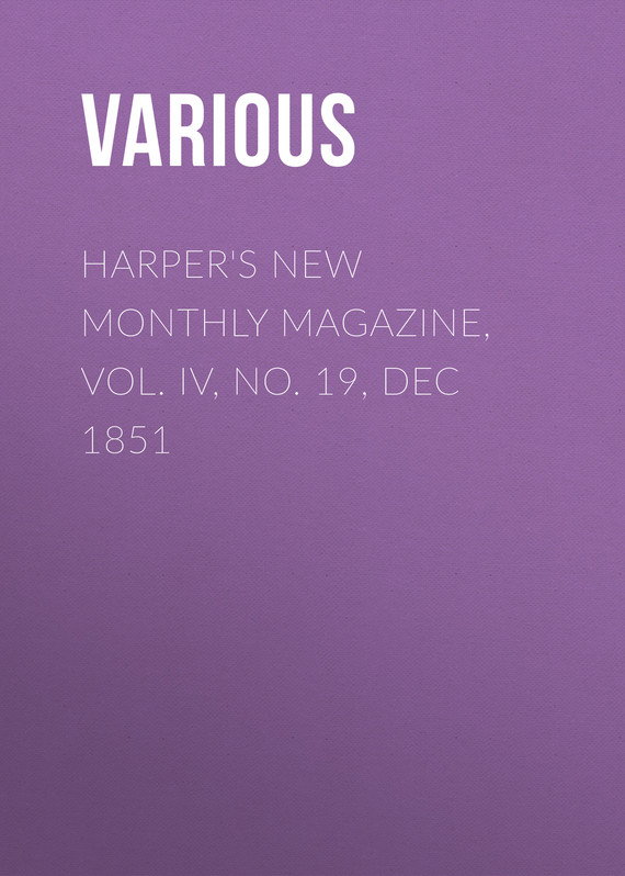 обложка книги Harper's New Monthly Magazine, Vol. IV, No. 19, Dec 1851
