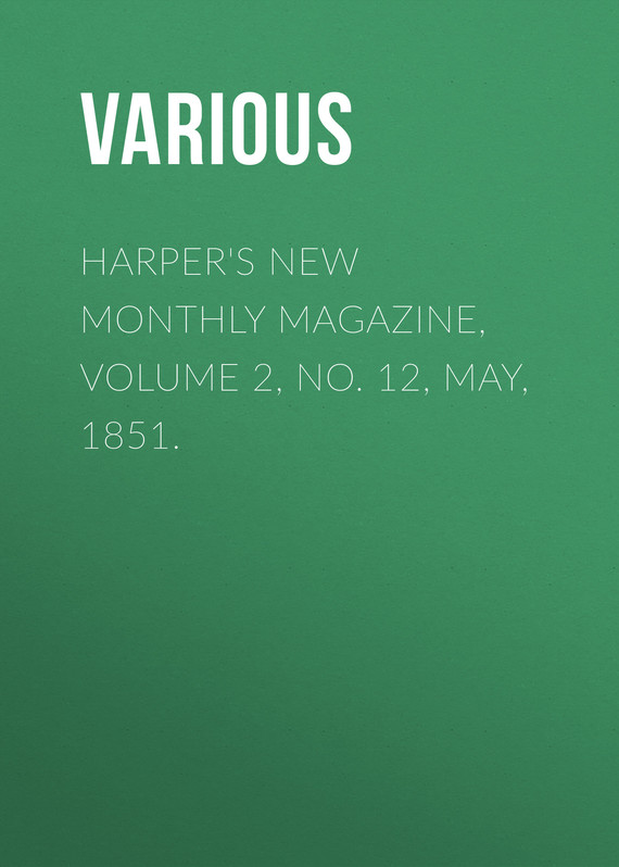 обложка книги Harper's New Monthly Magazine, Volume 2, No. 12, May, 1851.