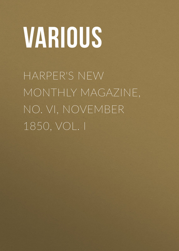 обложка книги Harper's New Monthly Magazine, No. VI, November 1850, Vol. I