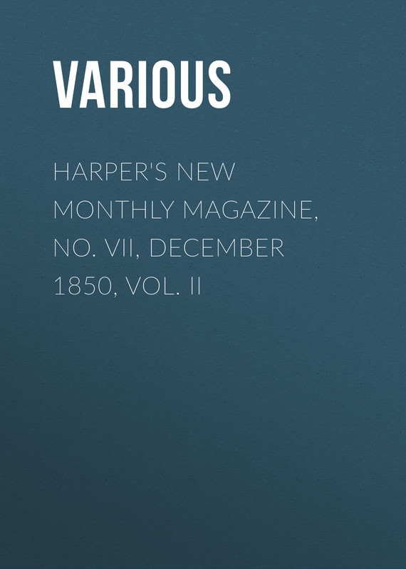 обложка книги Harper's New Monthly Magazine, No. VII, December 1850, Vol. II