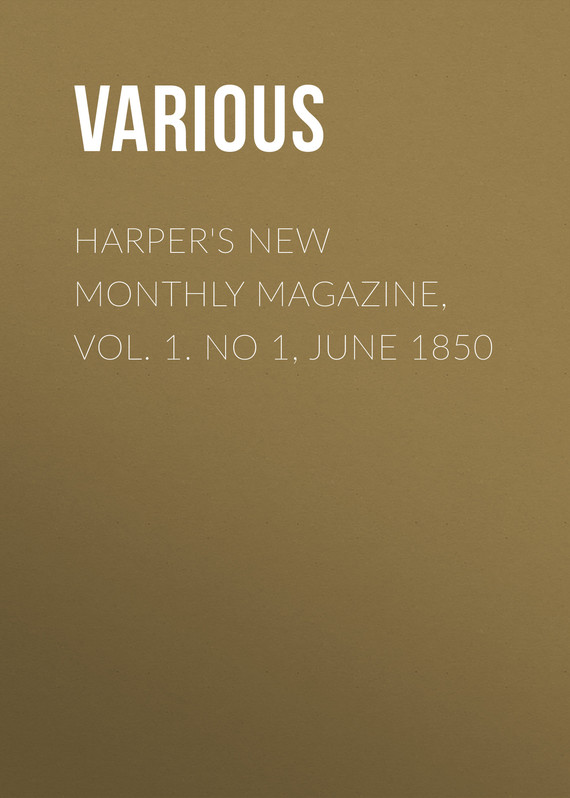 обложка книги Harper's New Monthly Magazine, Vol. 1. No 1, June 1850