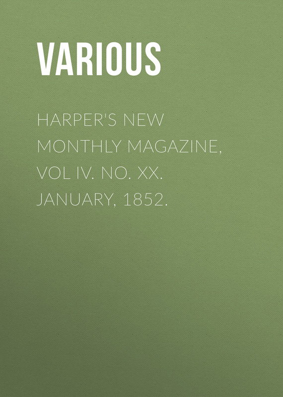обложка книги Harper's New Monthly Magazine, Vol IV. No. XX. January, 1852.