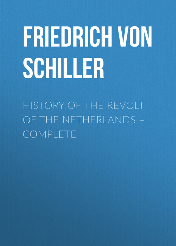 обложка книги History of the Revolt of the Netherlands – Complete