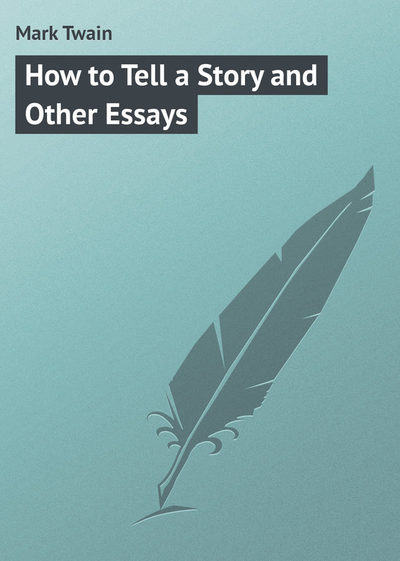 обложка книги How to Tell a Story and Other Essays