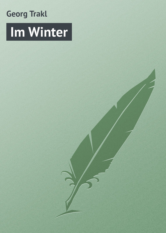 ��������� ������ ����� Im Winter ������ Georg Trakl