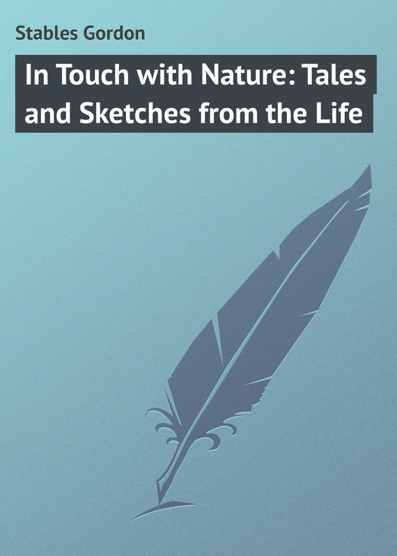обложка книги In Touch with Nature: Tales and Sketches from the Life