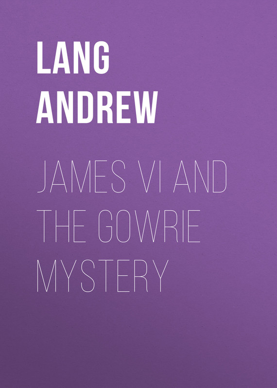 обложка книги James VI and the Gowrie Mystery