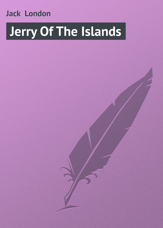 ��������� ������ ����� Jerry Of The Islands ������ Jack London