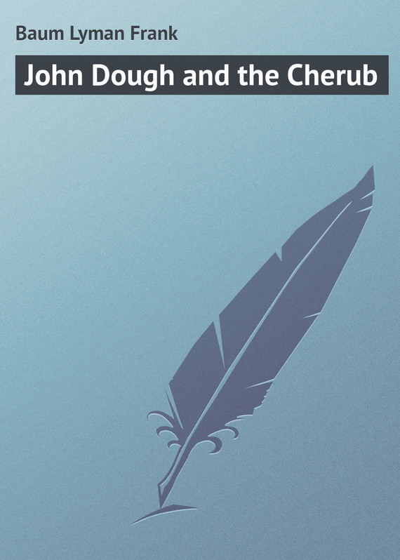 обложка книги John Dough and the Cherub