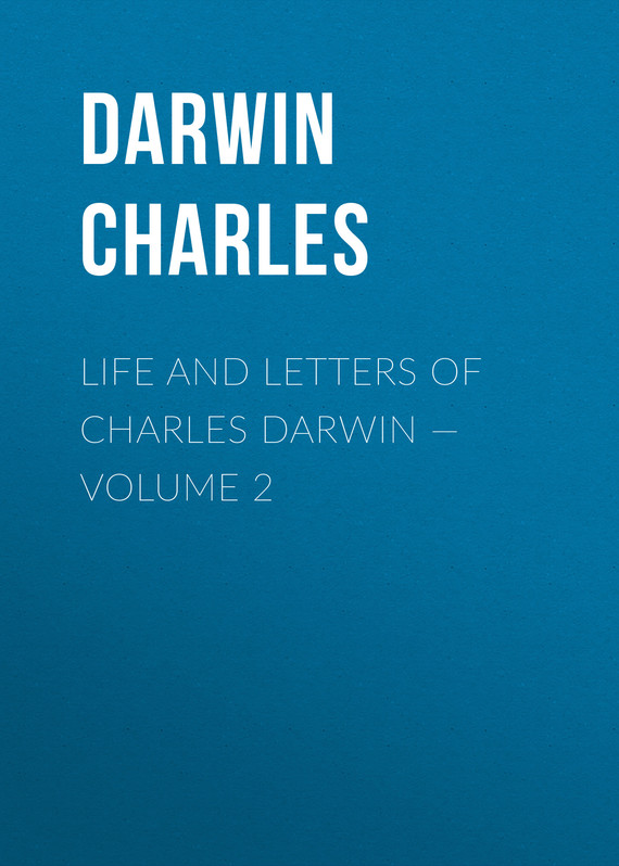 обложка книги Life and Letters of Charles Darwin – Volume 2