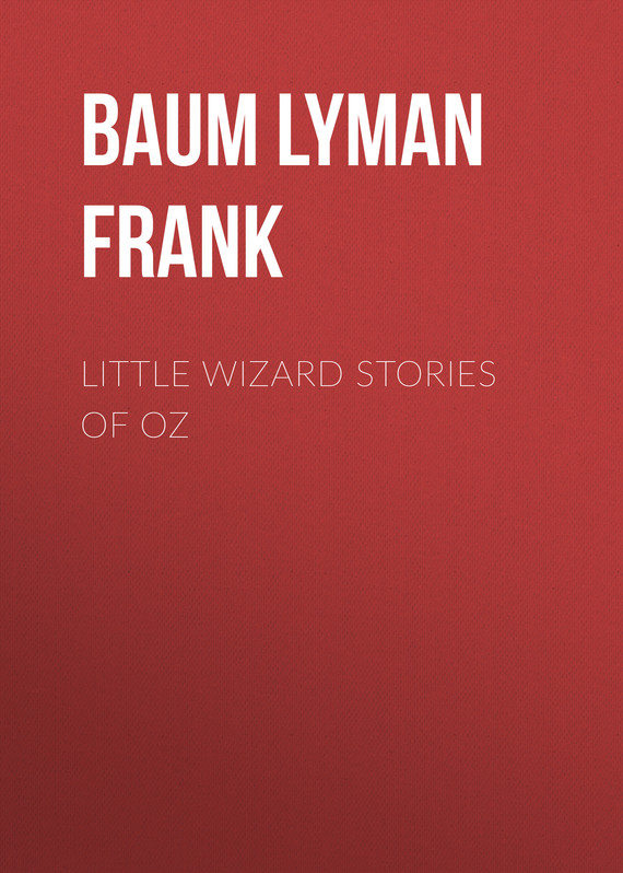 обложка книги Little Wizard Stories of Oz