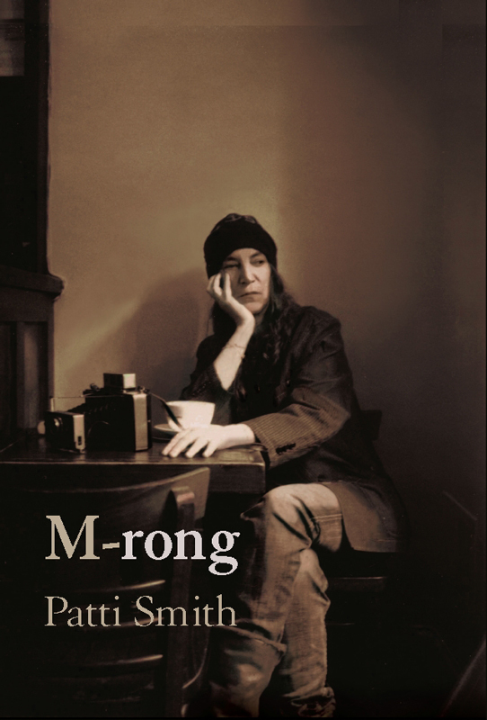 книга M-rong автора Patti Smith