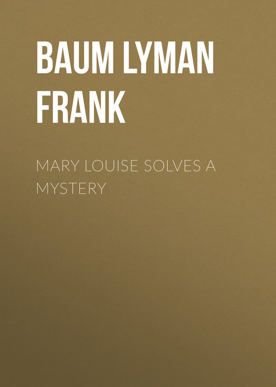 обложка книги Mary Louise Solves a Mystery