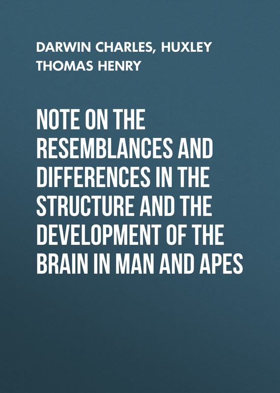 обложка книги Note on the Resemblances and Differences in the Structure and the Development of the Brain in Man and Apes