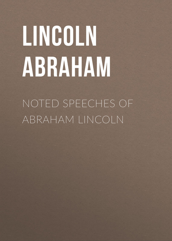 обложка книги Noted Speeches of Abraham Lincoln