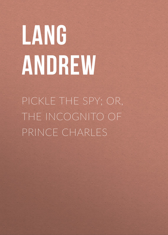 обложка книги Pickle the Spy; Or, the Incognito of Prince Charles