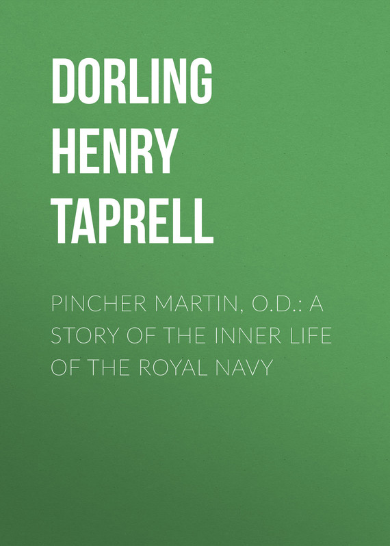 обложка книги Pincher Martin, O.D.: A Story of the Inner Life of the Royal Navy