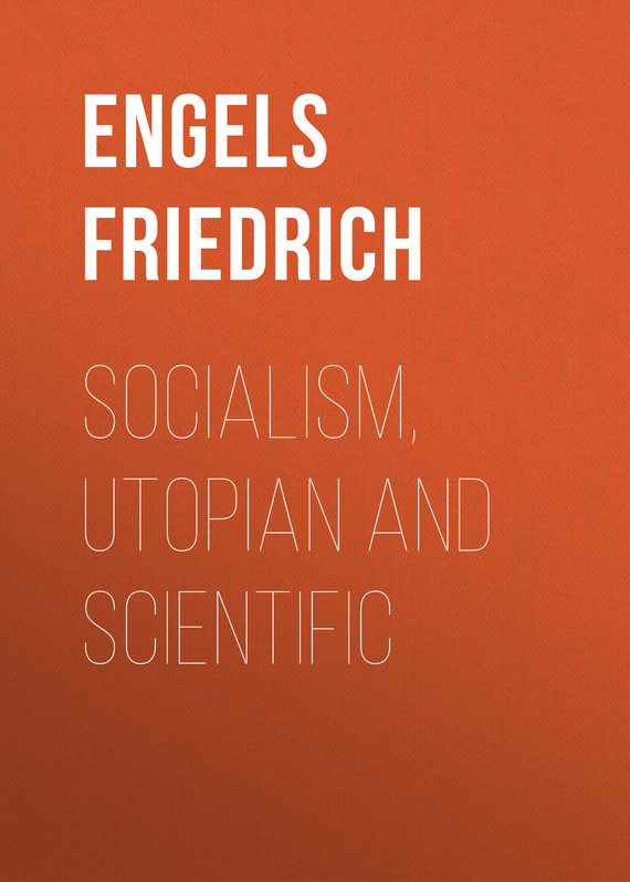 an analysis of the socialism utopian and scientific selectons by friedrich engels Engels and the scientific status of marxism1 claim to science is the analysis of the capitalist mode of 10 engels, socialism: utopian and scientific.