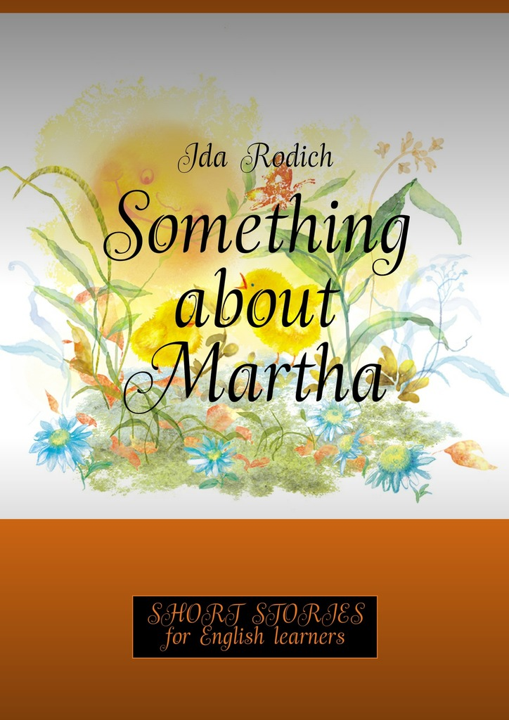 обложка книги Something about Martha. Short stories for English learners