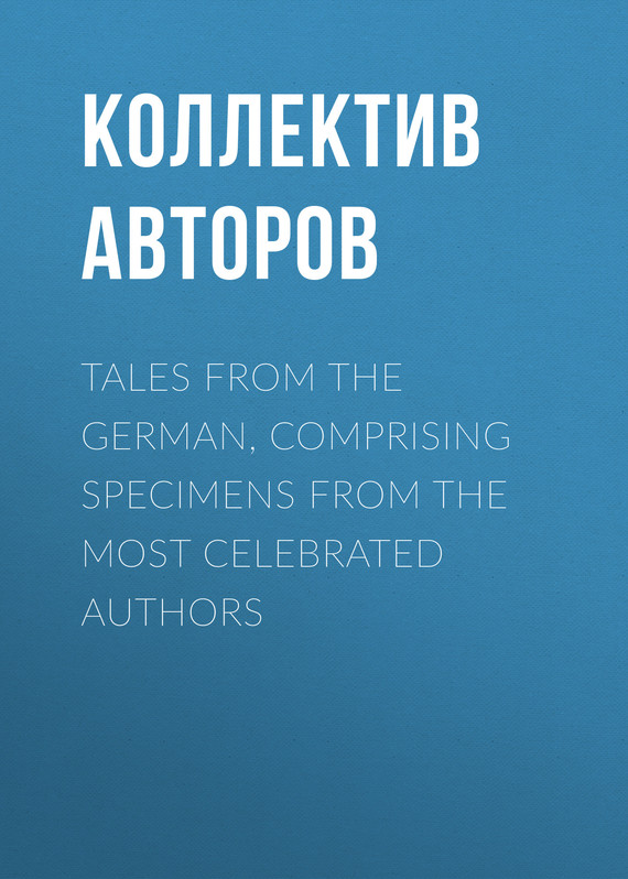 обложка книги Tales from the German, Comprising specimens from the most celebrated authors