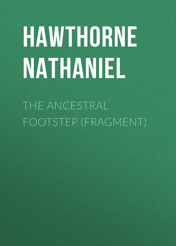 обложка книги The Ancestral Footstep (fragment)