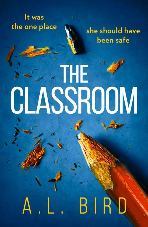 обложка книги The Classroom: A gripping and terrifying thriller which asks who you can trust in 2018