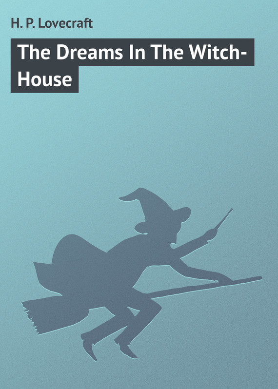обложка книги The Dreams In The Witch-House