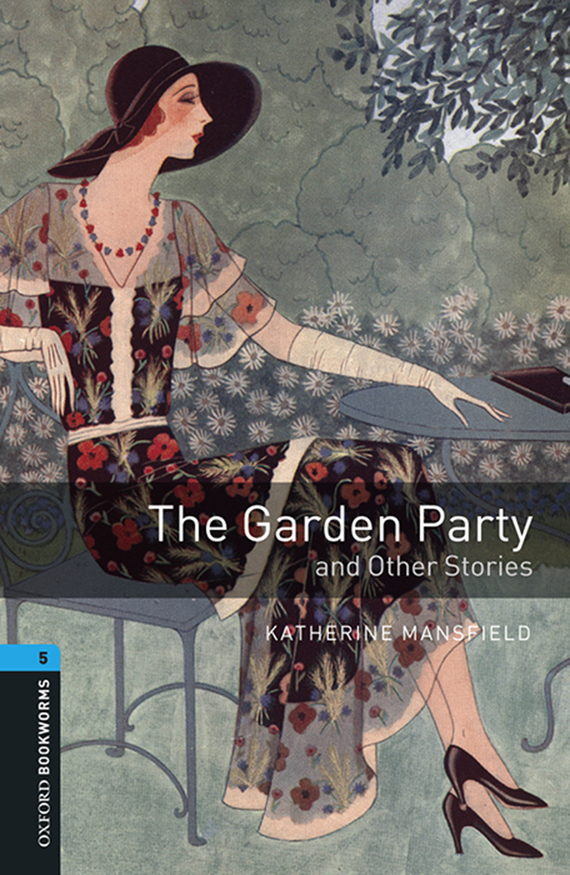 книга The Garden Party and Other Stories автора Katherine Mansfield