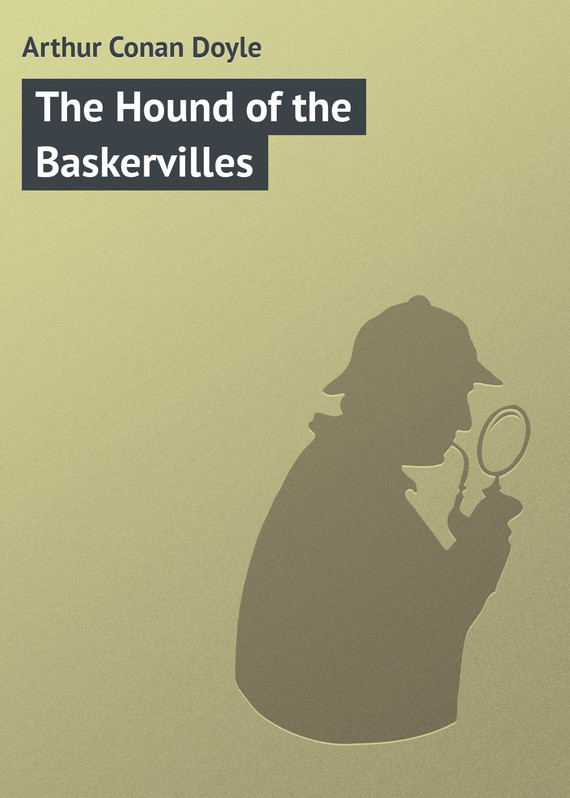 Скачать книгу the hound of the baskervilles