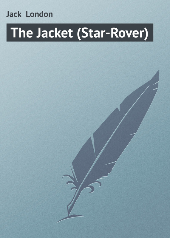 ��������� ������ ����� The Jacket (Star-Rover) ������ Jack London