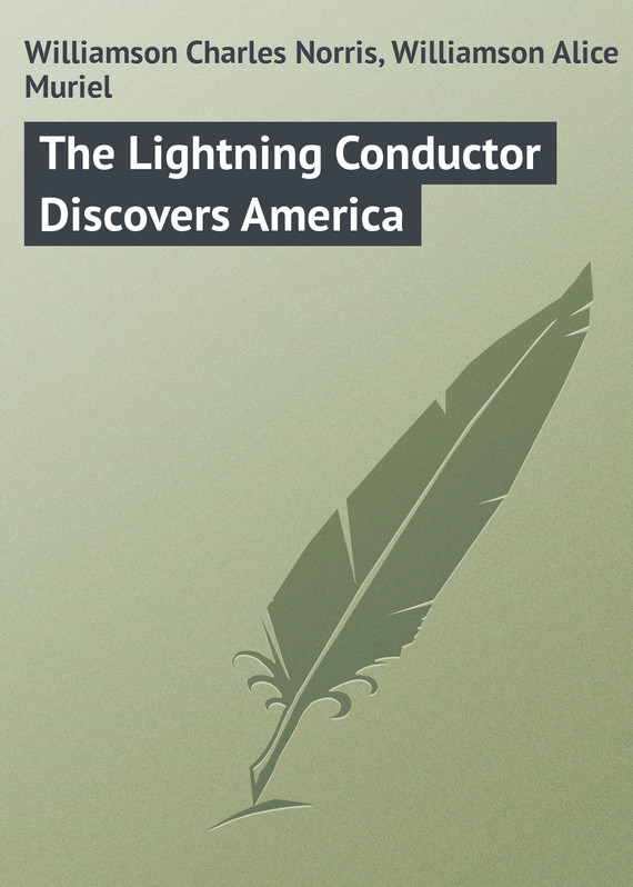 обложка книги The Lightning Conductor Discovers America