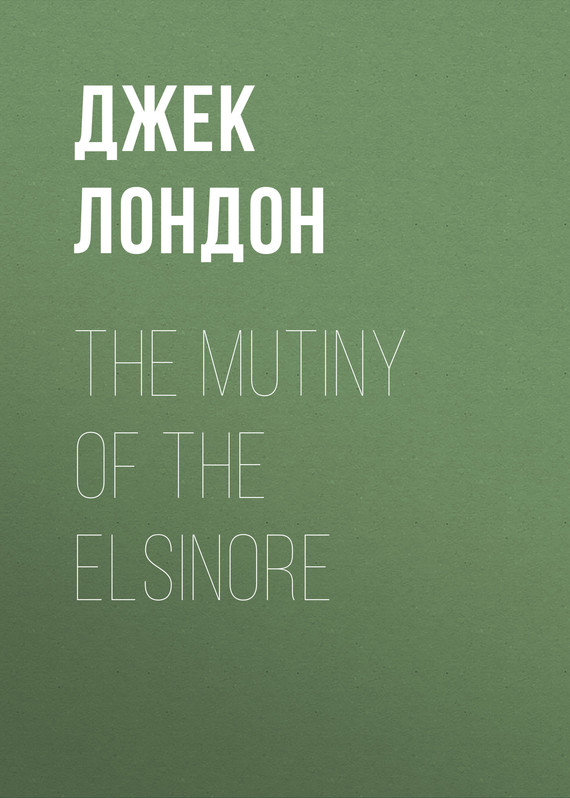обложка книги The Mutiny of the Elsinore