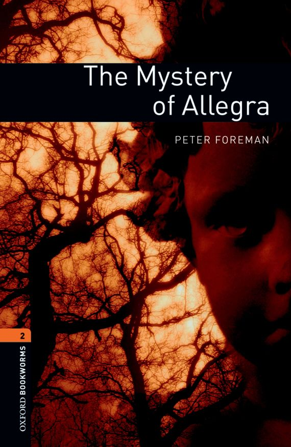 книга The Mystery of Allegra автора Peter Foreman