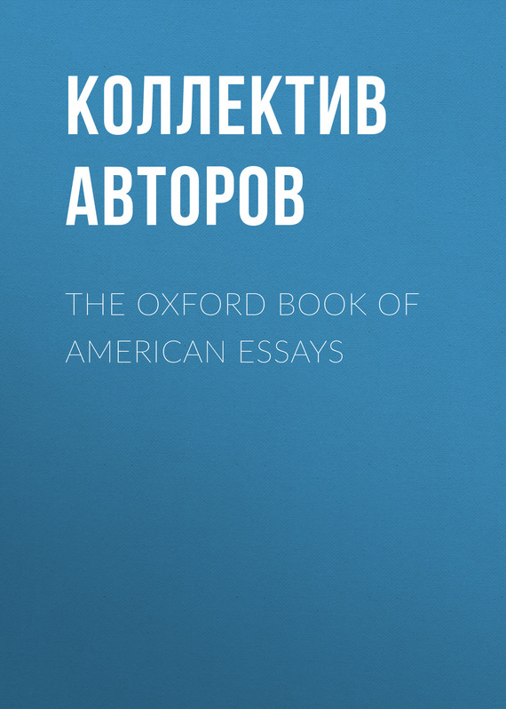 обложка книги The Oxford Book of American Essays