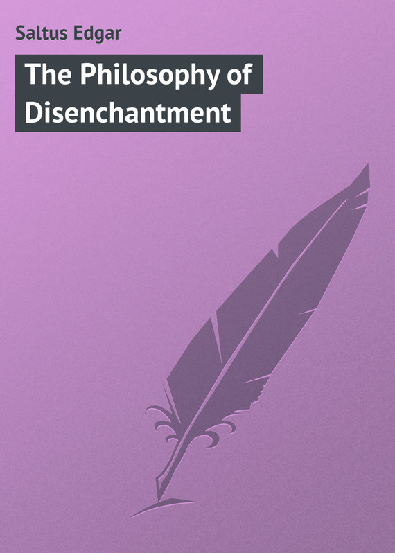 обложка книги The Philosophy of Disenchantment