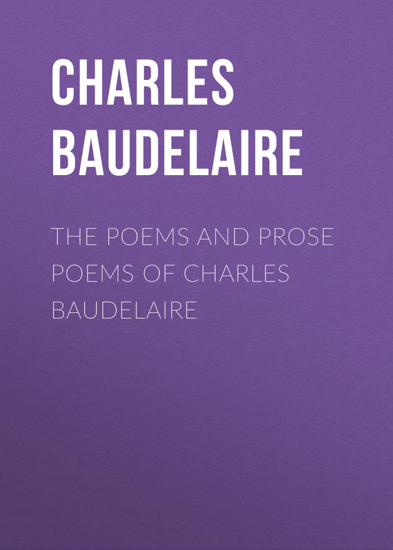 обложка книги The Poems and Prose Poems of Charles Baudelaire
