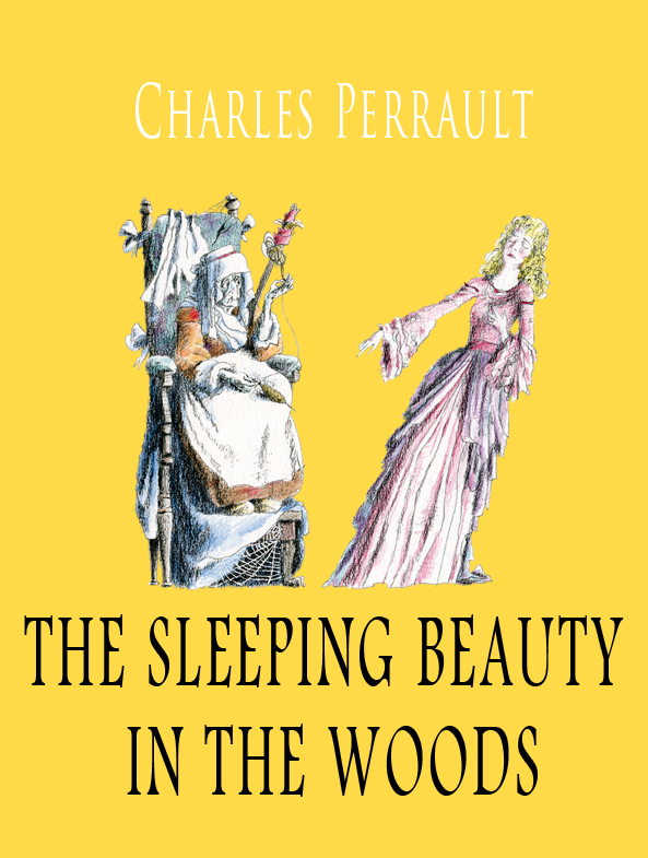 ������ ����� The sleeping beauty in the woods ������ Charles Perrault