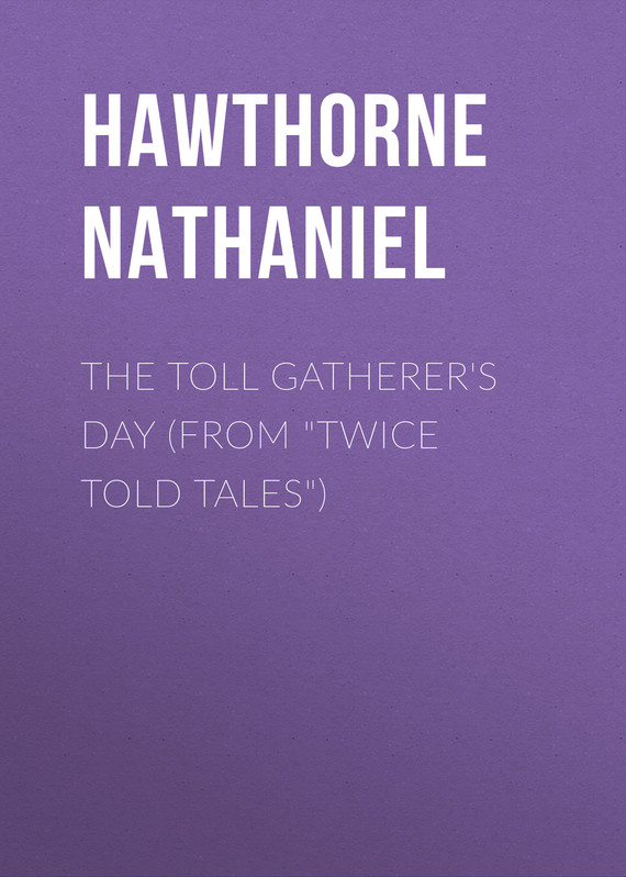 обложка книги The Toll Gatherer's Day (From