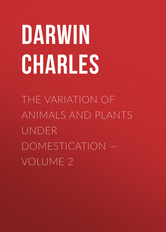 обложка книги The Variation of Animals and Plants under Domestication – Volume 2
