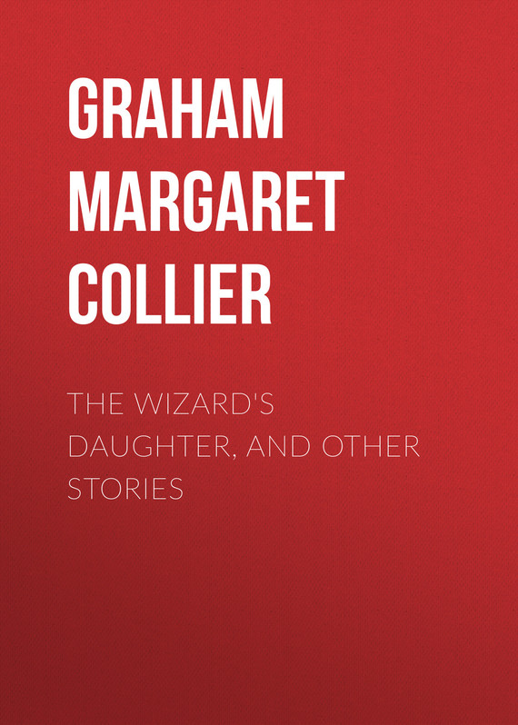 обложка книги The Wizard's Daughter, and Other Stories