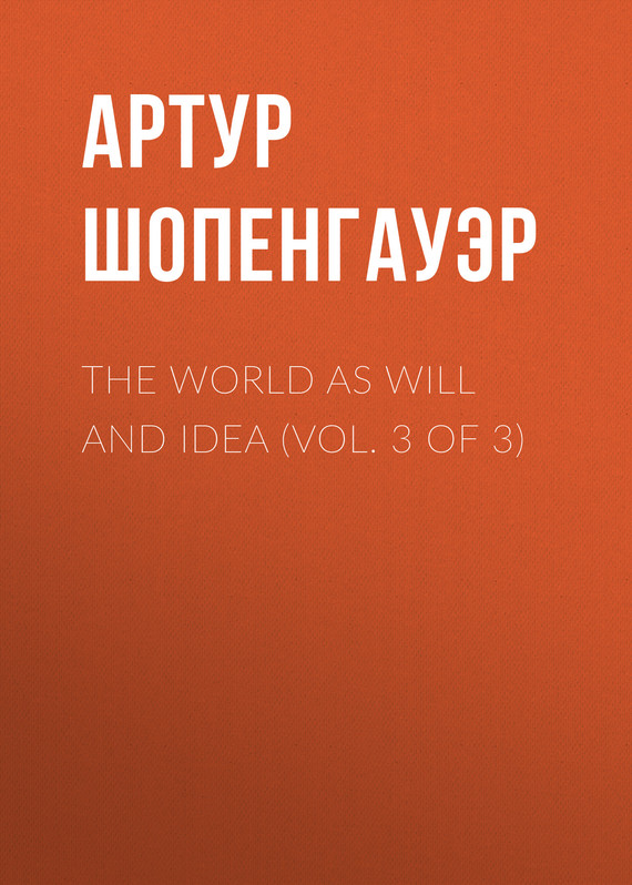 обложка книги The World as Will and Idea (Vol. 3 of 3)