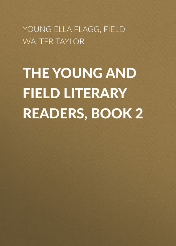 обложка книги The Young and Field Literary Readers, Book 2