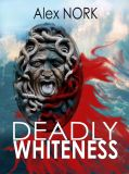 ������� ����� Deadly Whiteness