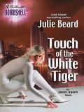 скачать книгу Touch Of The White Tiger