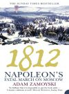 обложка книги 1812: Napoleon's Fatal March on Moscow