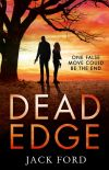 обложка книги Dead Edge: the gripping political thriller for fans of Lee Child