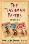 обложка книги Flashman Papers 3-Book Collection 1: Flashman, Royal Flash, Flashman's Lady