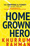 обложка книги Homegrown Hero: A funny and addictive thriller for fans of Informer